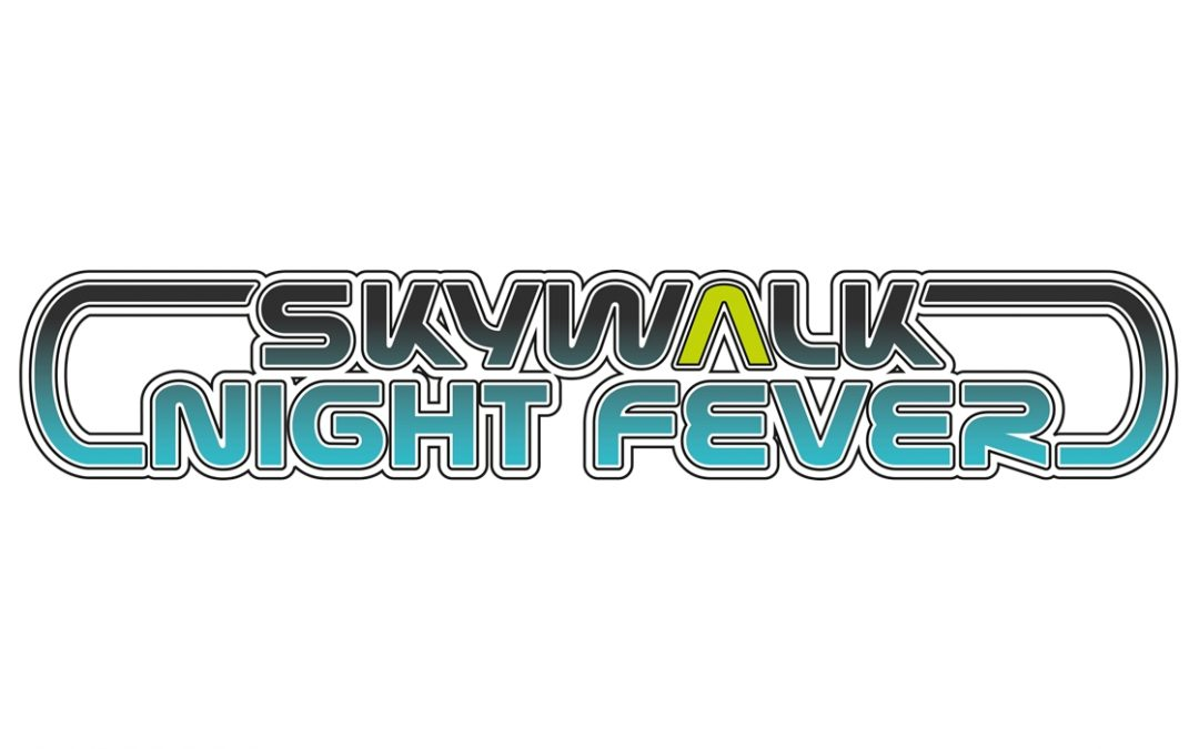 skywalk Night Fever 2016