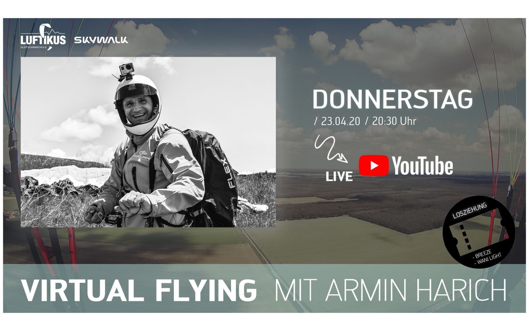 Virtual Flying mit Armin Harich – live auf YouTube