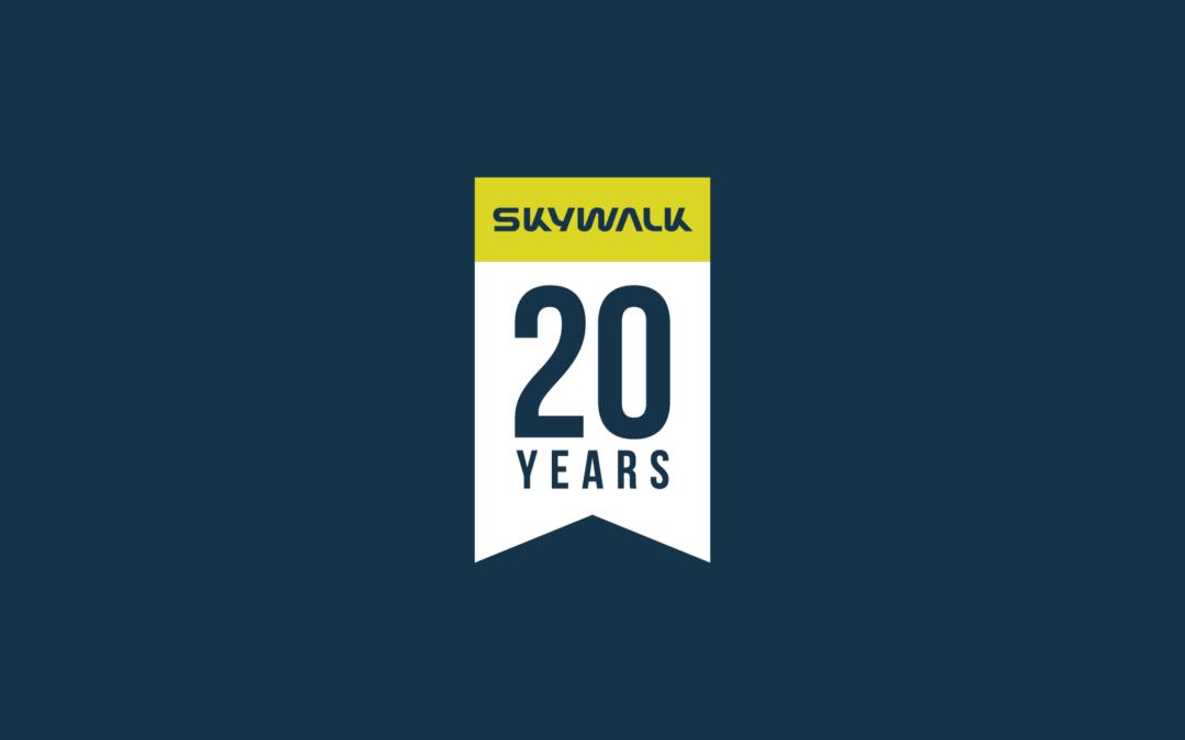 20 YEARS of skywalk